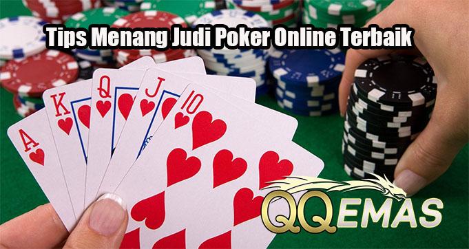 Tips Menang Judi Poker Online Terbaik
